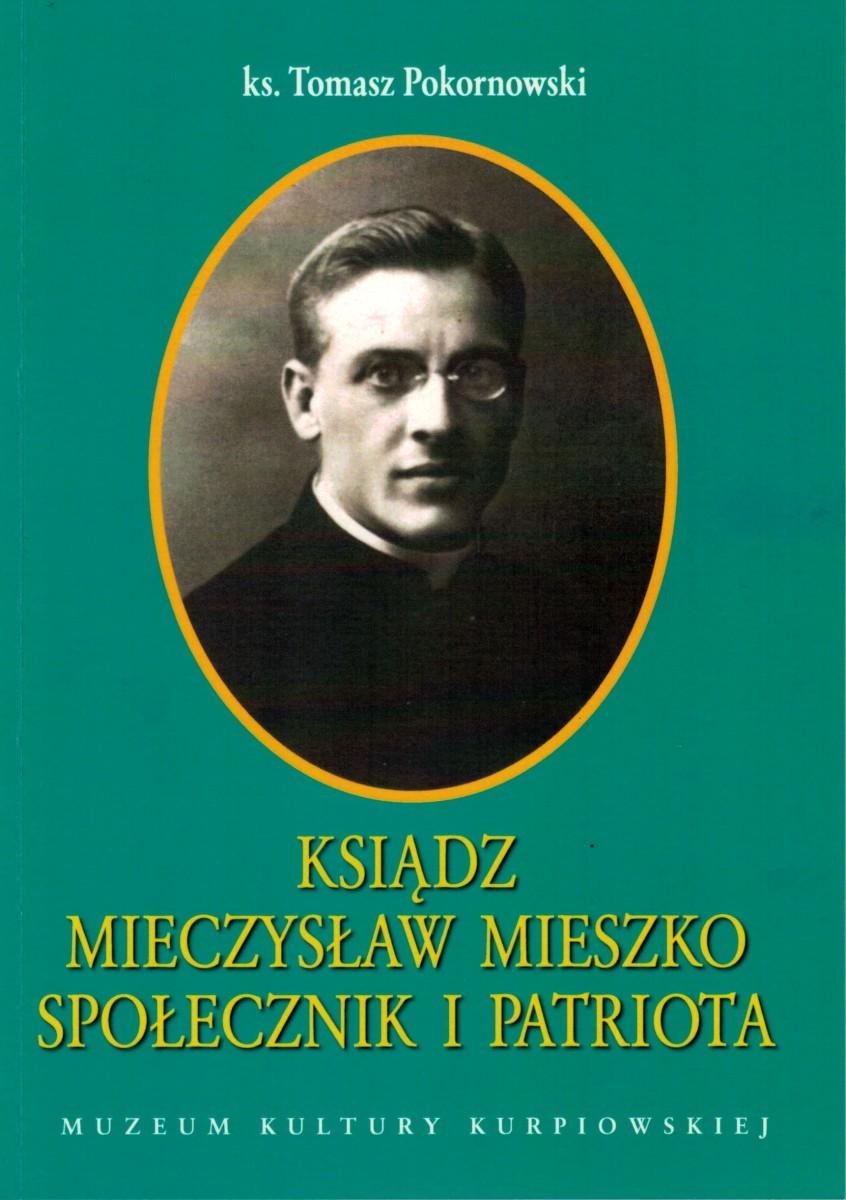 Ksiądz Mieczysław Mieszko – społecznik i patriota
