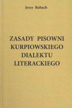 Zasady pisowni kurpiowskiego dialektu literackiego