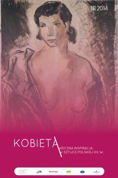 """Zapraszamy na wystawę pt. """"Kobieta – wieczna inspiracja – w sztuce XX wieku"""""""