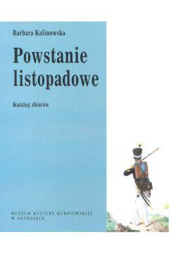 Powstanie Listopadowe. Katalog zbiorów