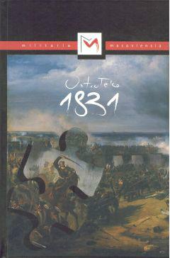 Ostrołęka 1831. Wspomnienia, rozkazy, relacje