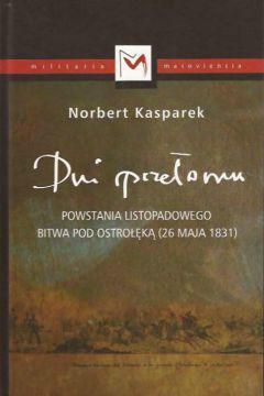 Dni przełomu powstania listopadowego. Bitwa pod Ostrołęka (26 maja 1831)