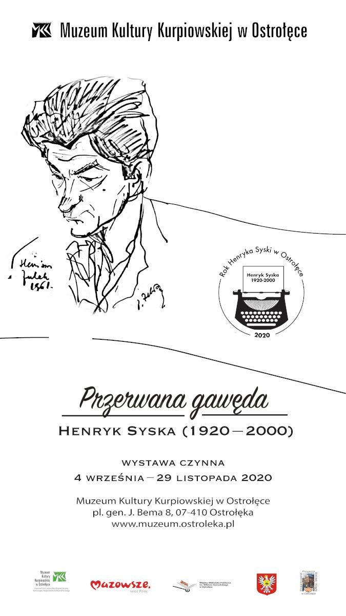 """Otwarcie wystawy """"Przerwana gawęda. Henryk Syska (1920–2000)"""""""