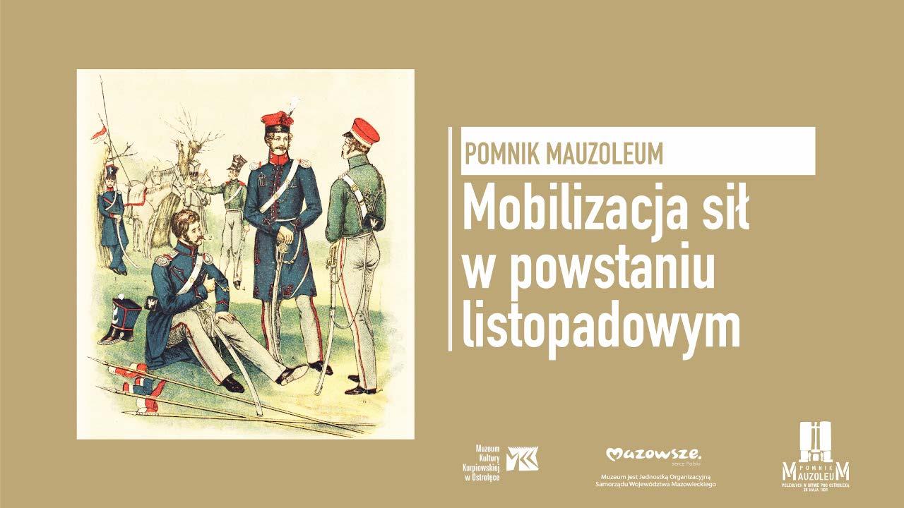 """Wykład """"Mobilizacja sił w powstaniu listopadowym"""""""