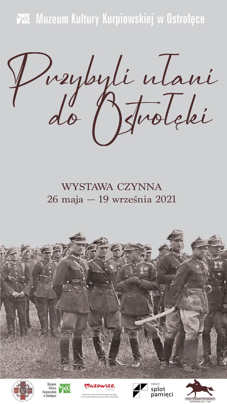 Zapraszamy na wystawę poświęconą 5 Pułkowi Ułanów Zasławskich