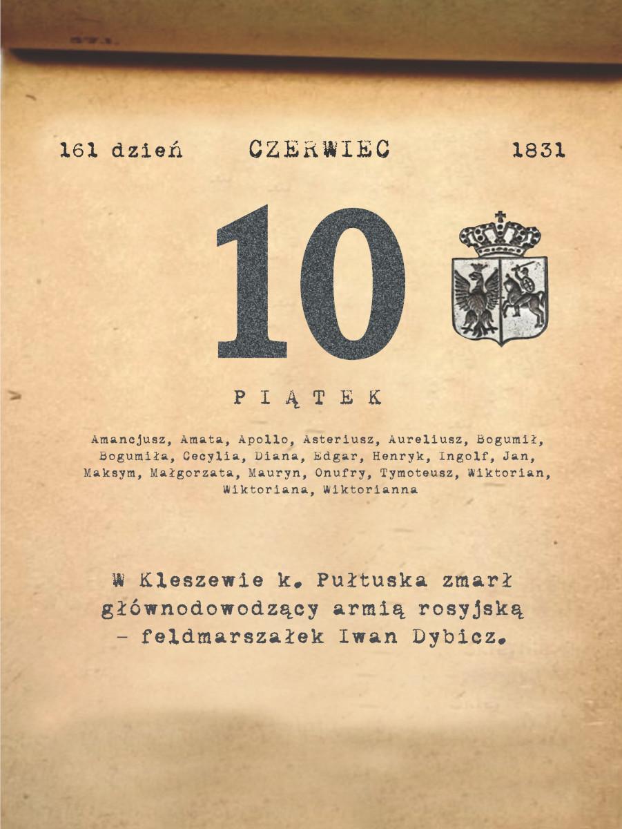 Kalendarz powstania listopadowego. 10.06.1831 r.
